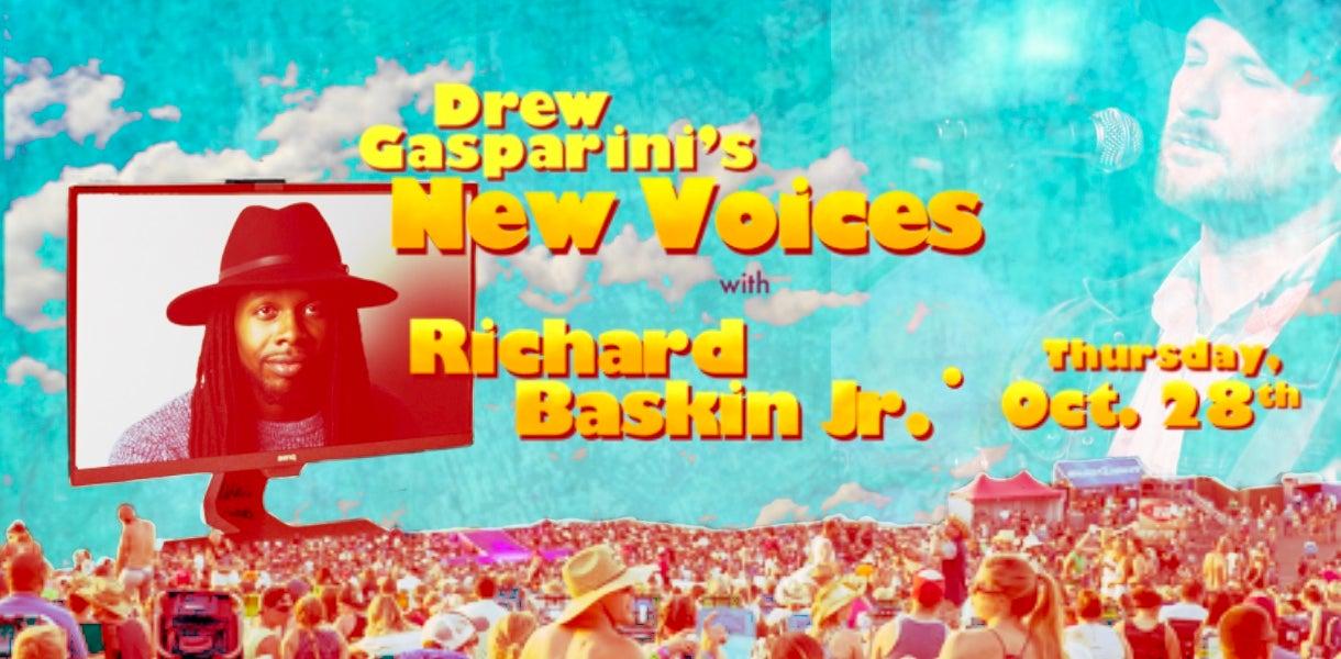"Drew Gasparini's ""New Voices"" With Richard Baskin, Jr."