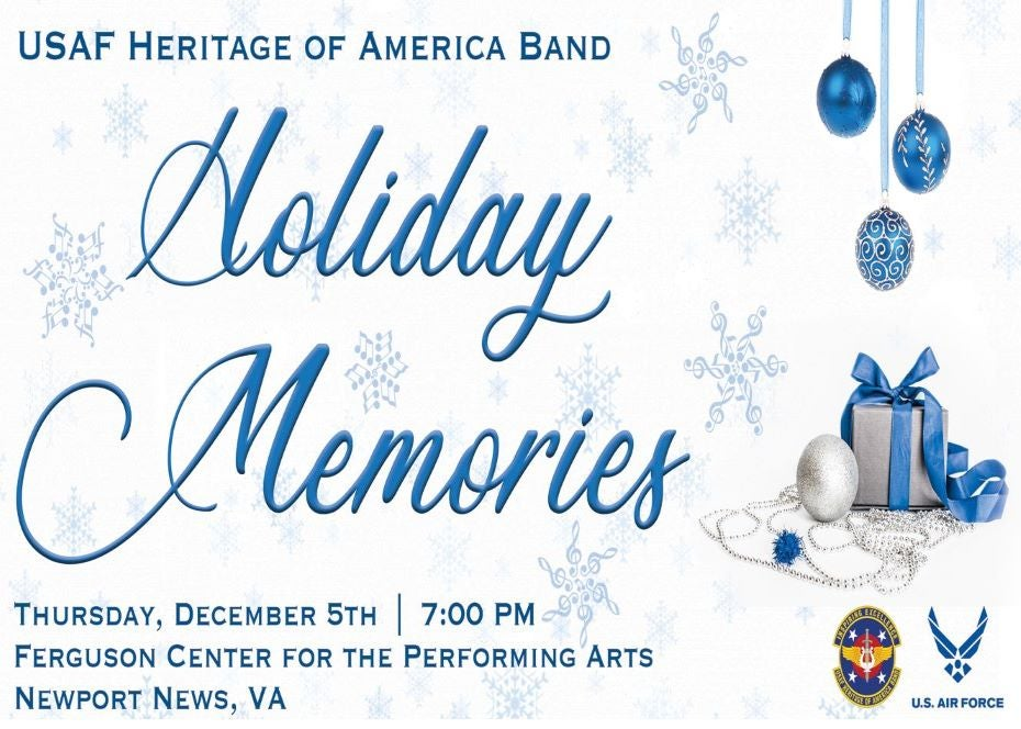 More Info for U.S. Air Force Heritage of America Band Holiday Concert