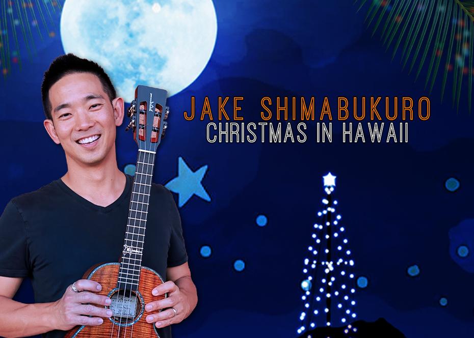 More Info for Jake Shimabukuro - Christmas in Hawaii