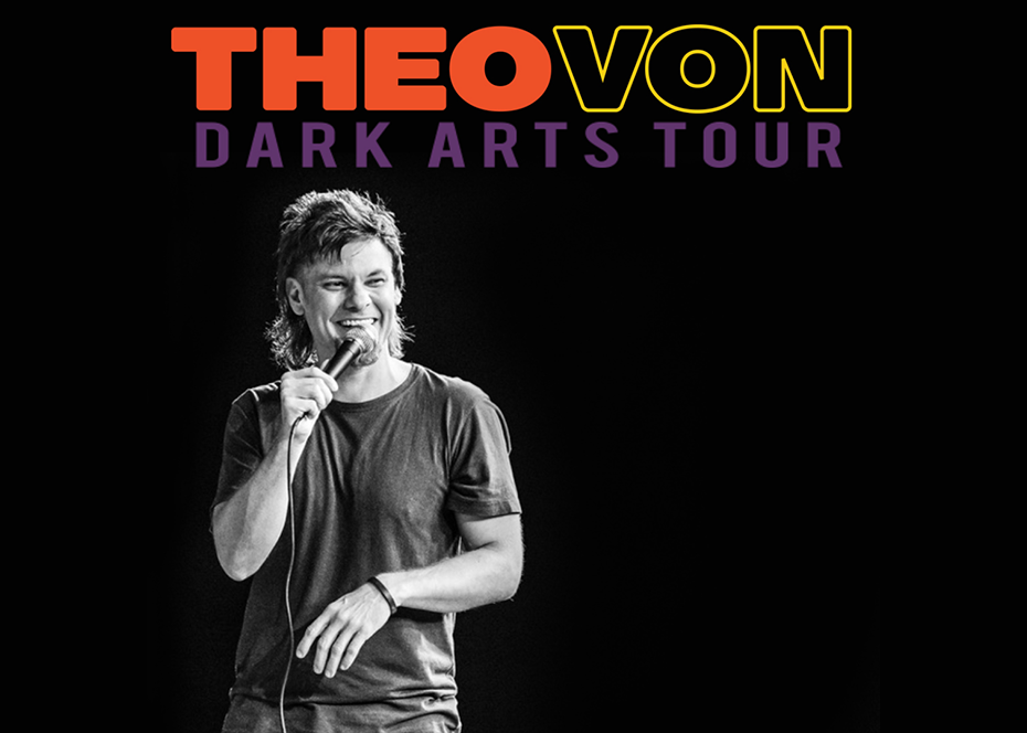 More Info for Theo Von: Dark Arts Tour