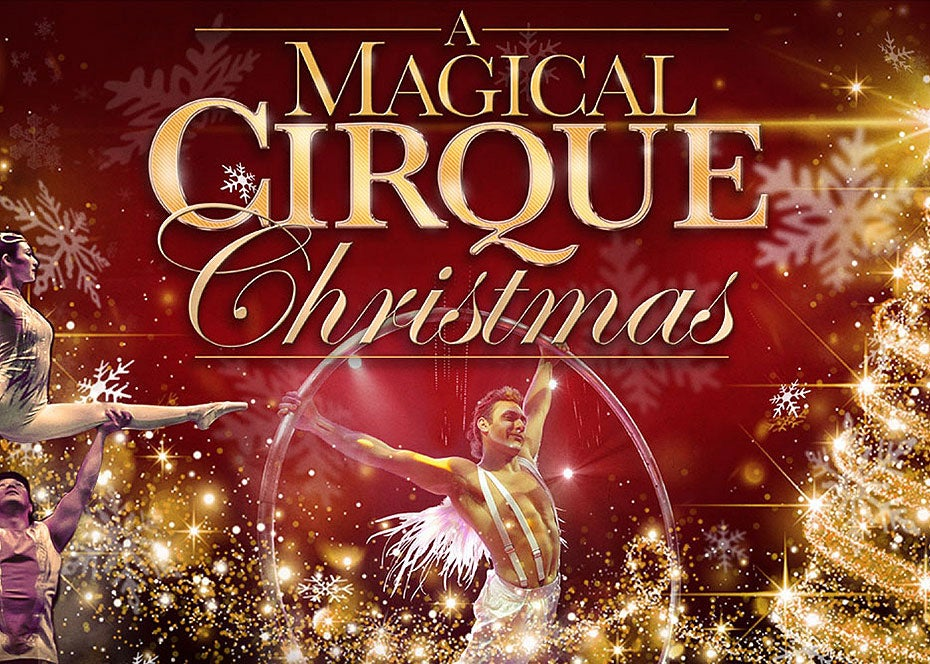 More Info for A Magical Cirque Christmas